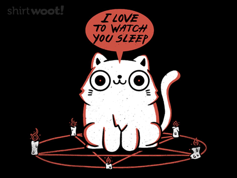 Woot!: I Love To Watch You Sleep