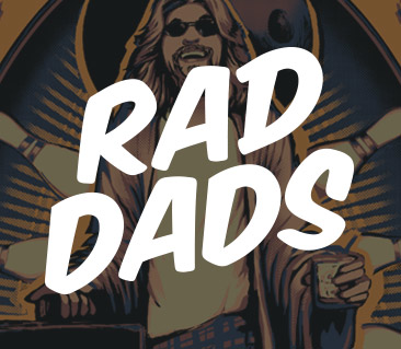 TeeFury: Rad Dads Collection