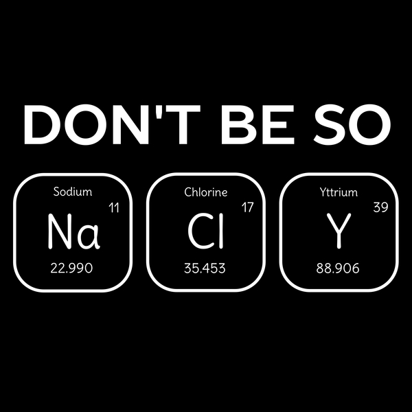 NeatoShop: Don't Be Salty Science Pun