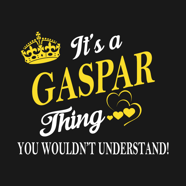 TeePublic: Its GASPAR Thing You Wouldnt Understand