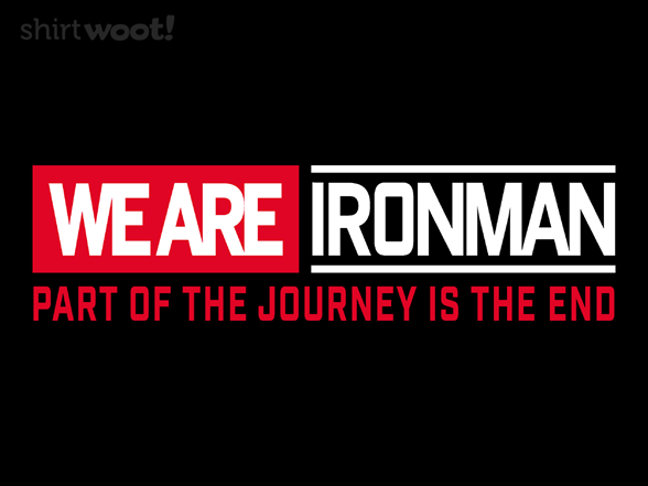 Woot!: We Are Ironman