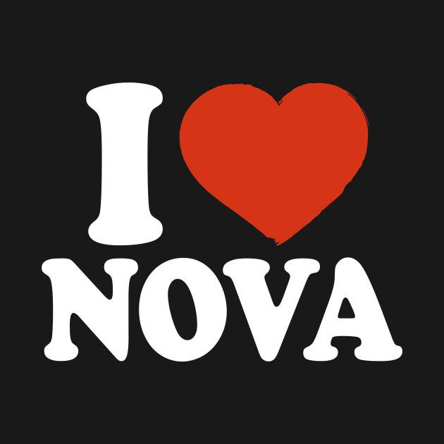 TeePublic: I Love Nova