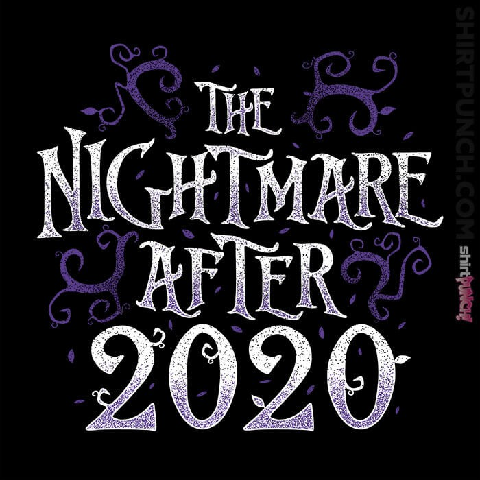 ShirtPunch: The Nightmare After 2020