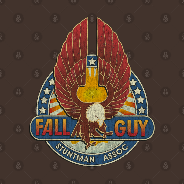 TeePublic: Fall Guy Stuntman Association Vintage