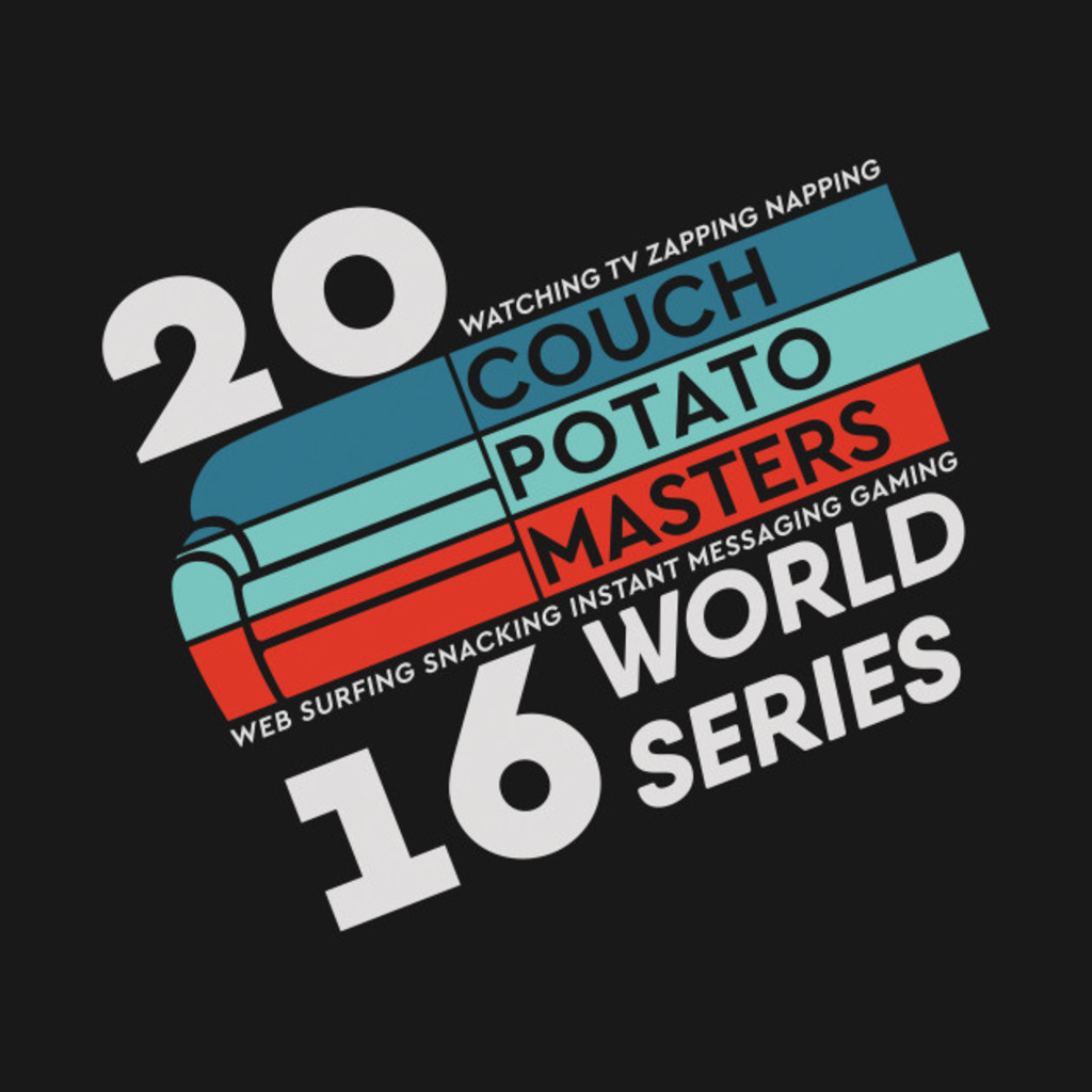 TeePublic: Couch Potato Masters (dark) T-Shirt
