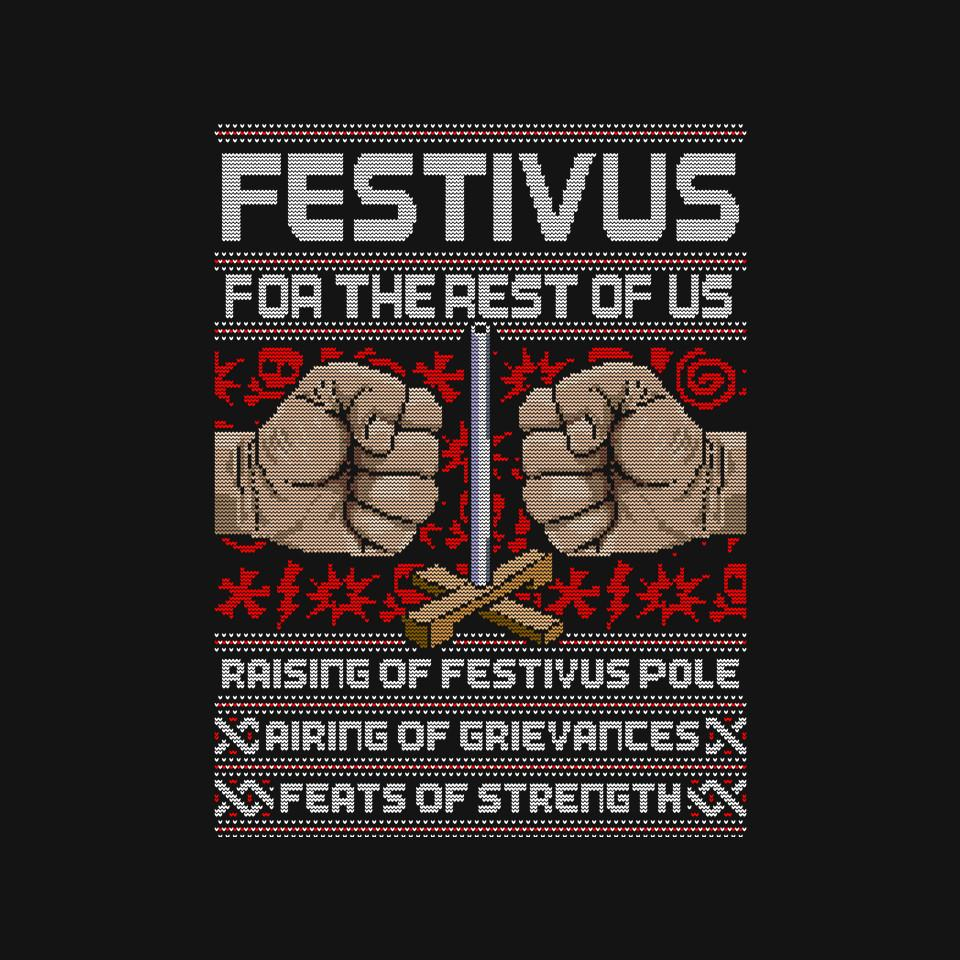 TeeFury: Festivus for the Rest of Us