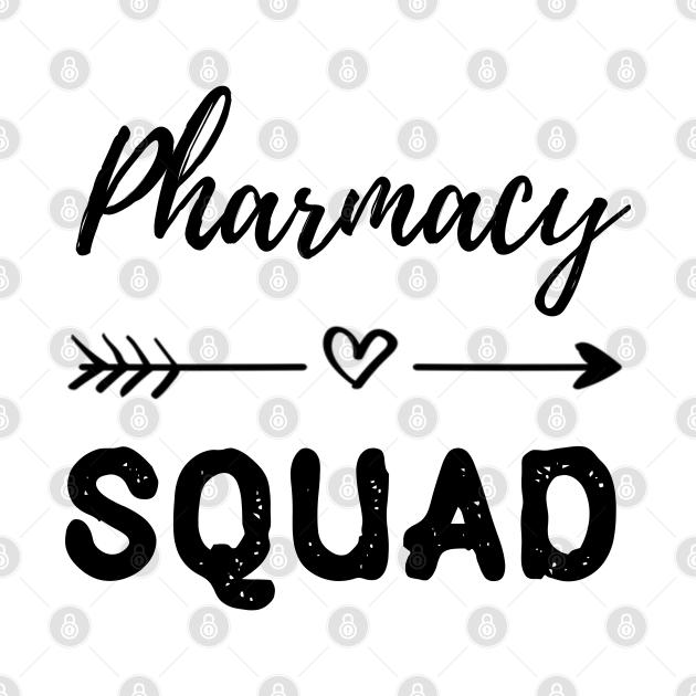 TeePublic: pharmacist squad