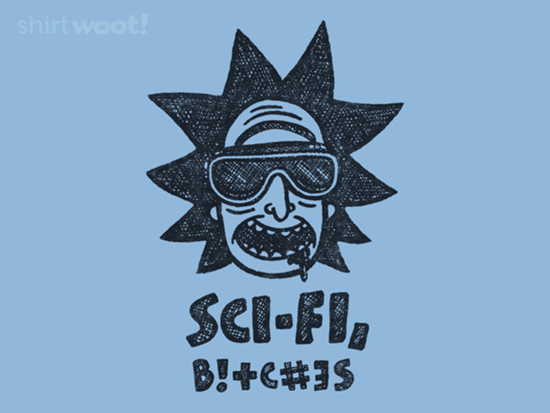 Woot!: Sci-Fi, B!#ch3s