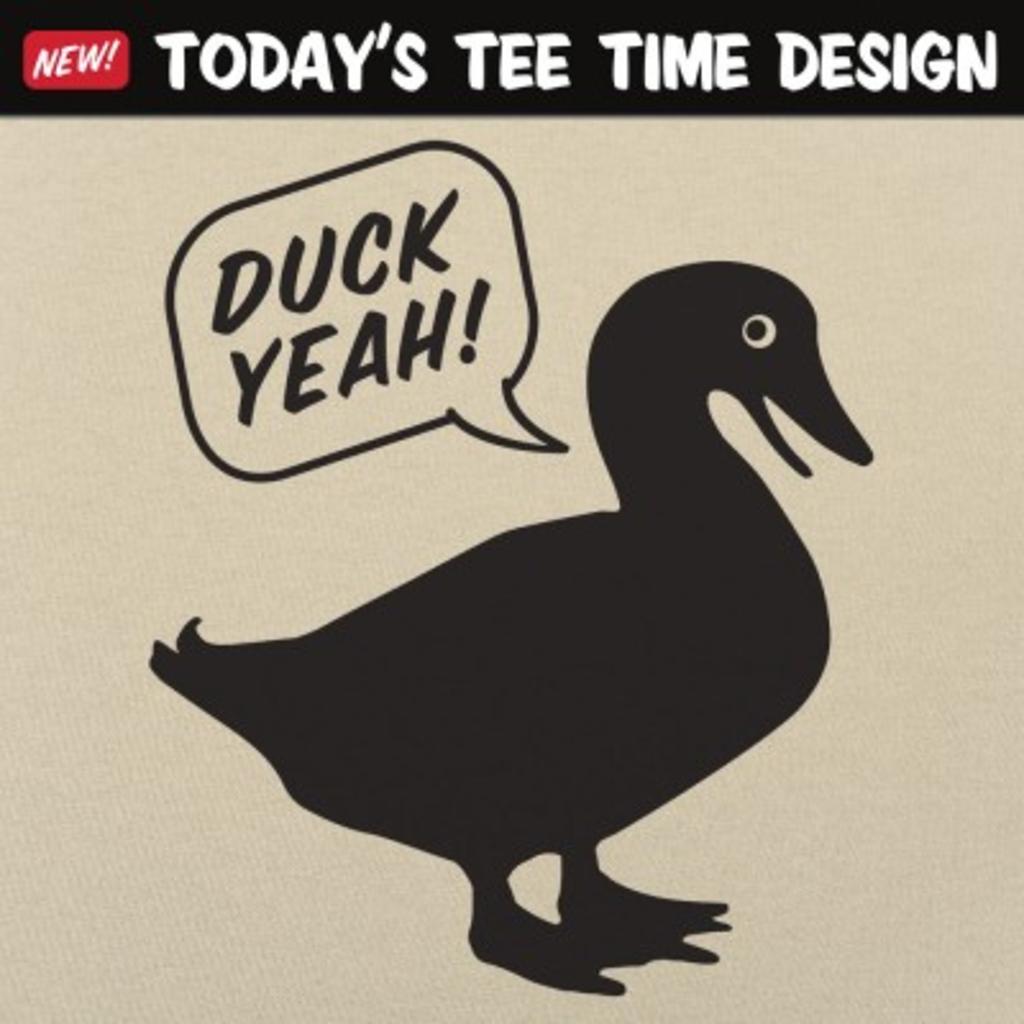 6 Dollar Shirts: Duck Yeah