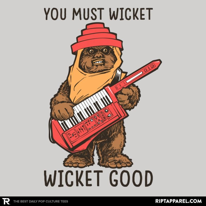 Ript: Wicket Good
