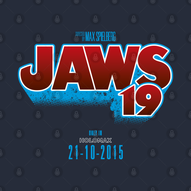 TeePublic: JAWS 19 (BACK TO THE FUTURE)