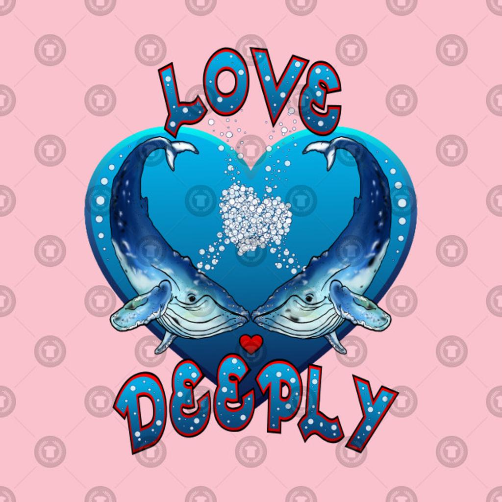 TeePublic: Love Deeply