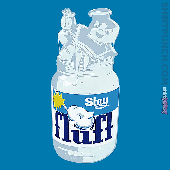 ShirtPunch: Stay Fluft