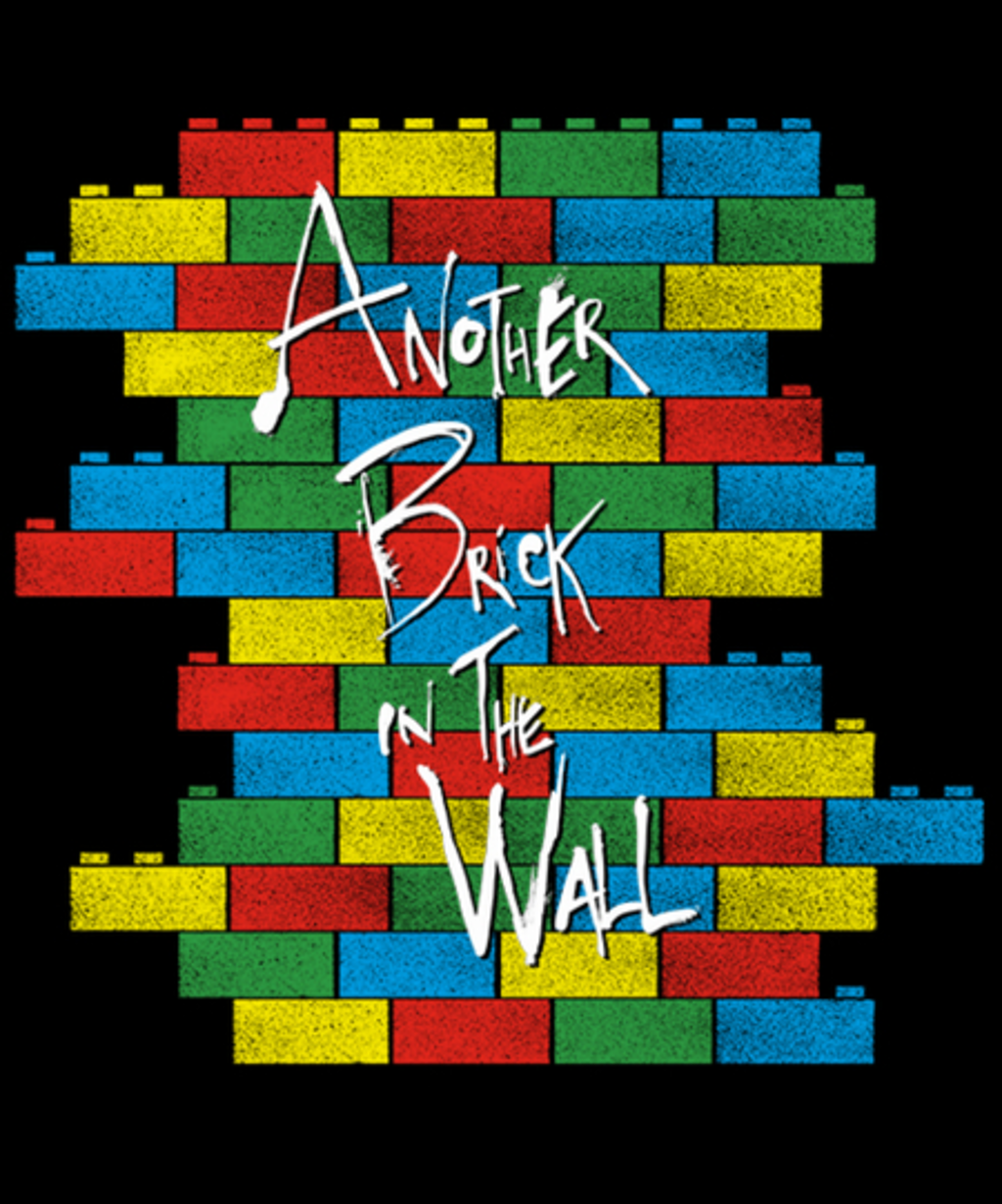 Qwertee: Brick in the Wall