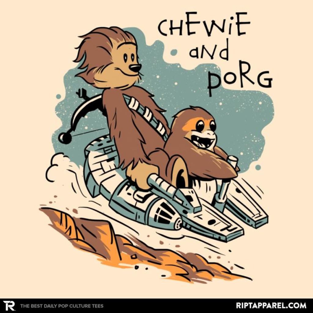 Ript: Chewie and Porg
