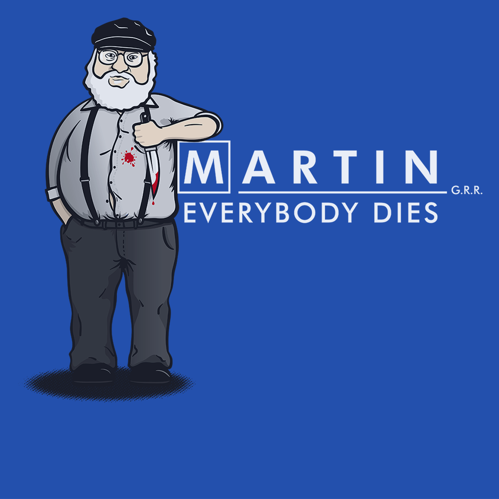 Pop-Up Tee: Everybody Dies