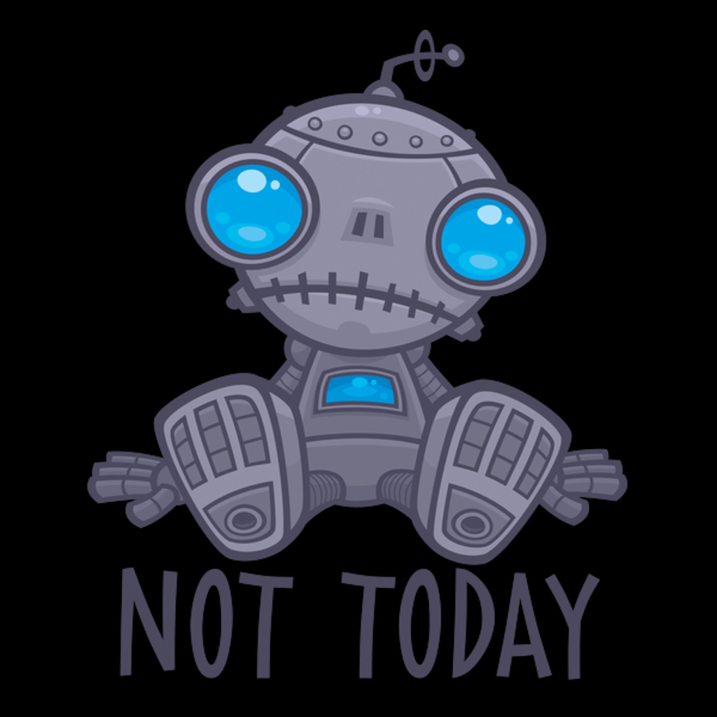 NeatoShop: Not Today Sad Robot