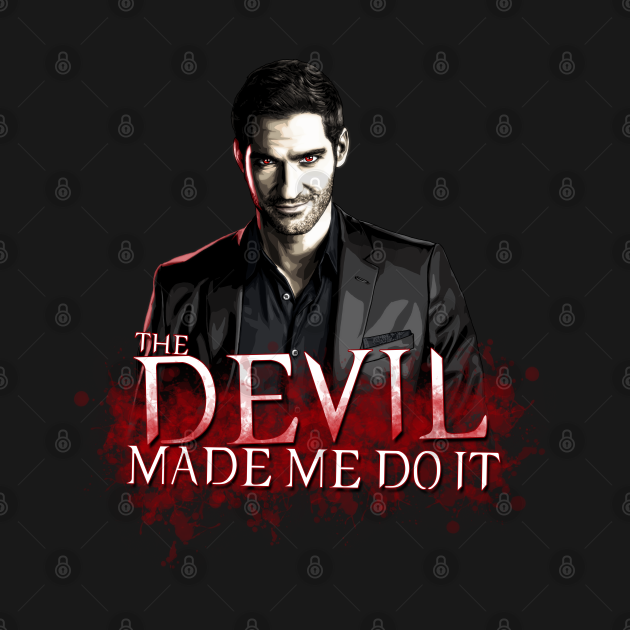 TeePublic: The DEVIL Made Me Do It