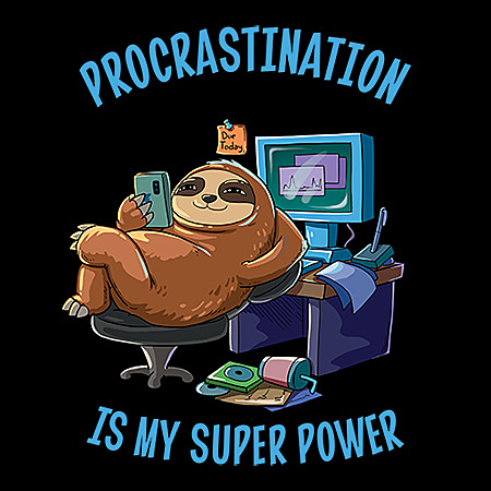 MeWicked: Procrastination Is My Superpower - Funny Sloth