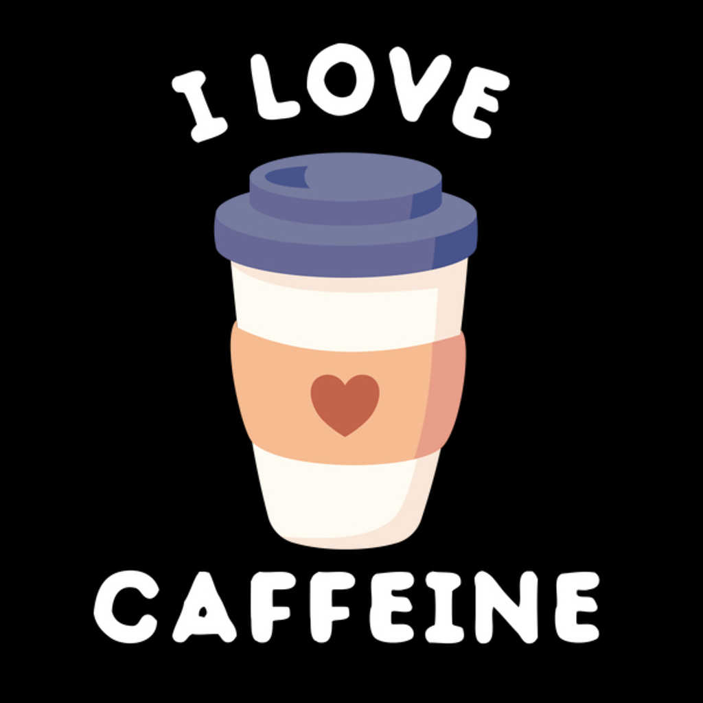 NeatoShop: Good and Cute I love caffeine