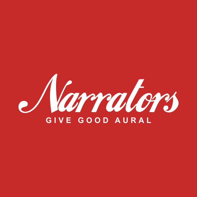 TeePublic: Narrators T-Shirt