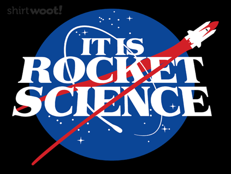 Woot!: It IS Rocket Science