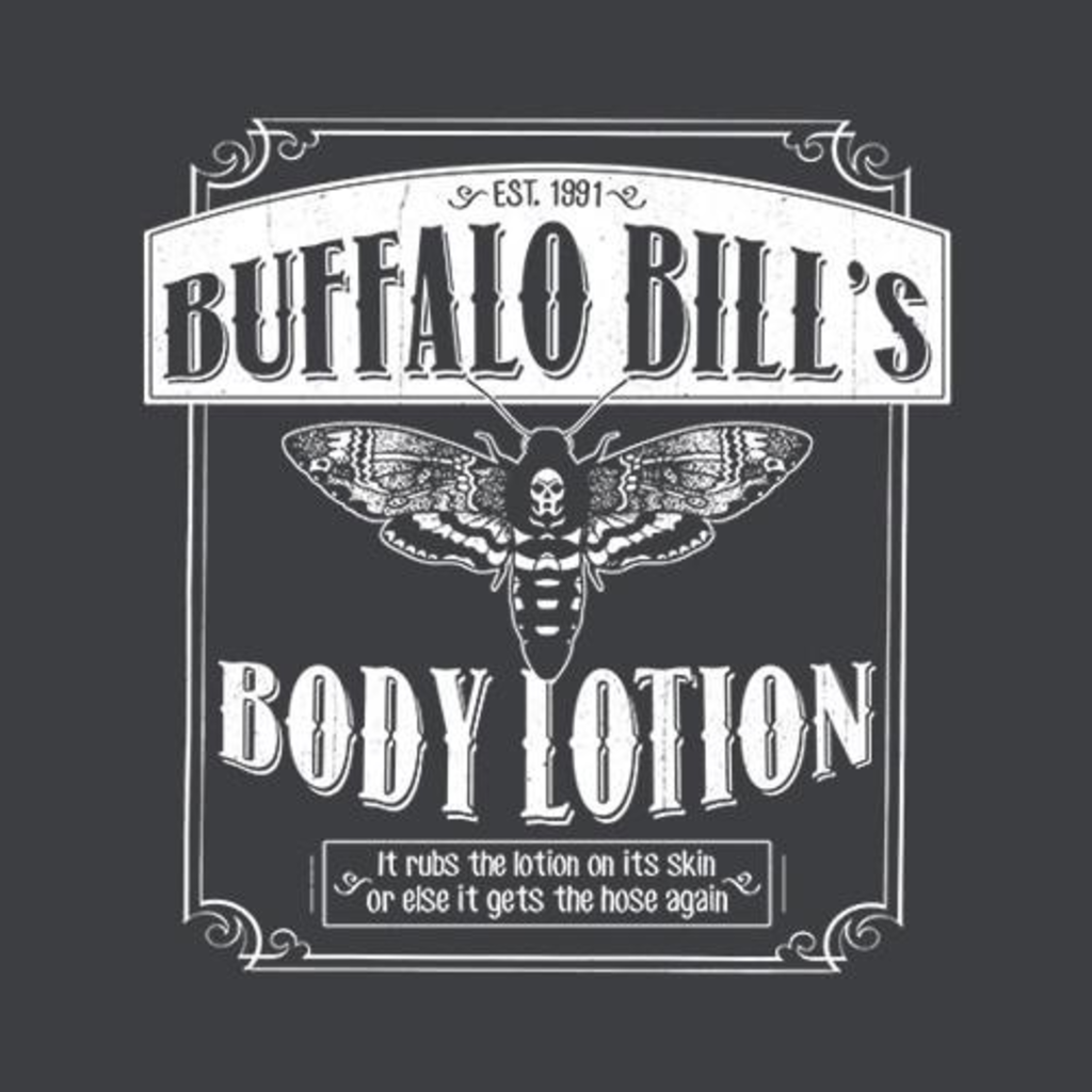 Five Finger Tees: Buffalo Bill's Body Lotion T-Shirt