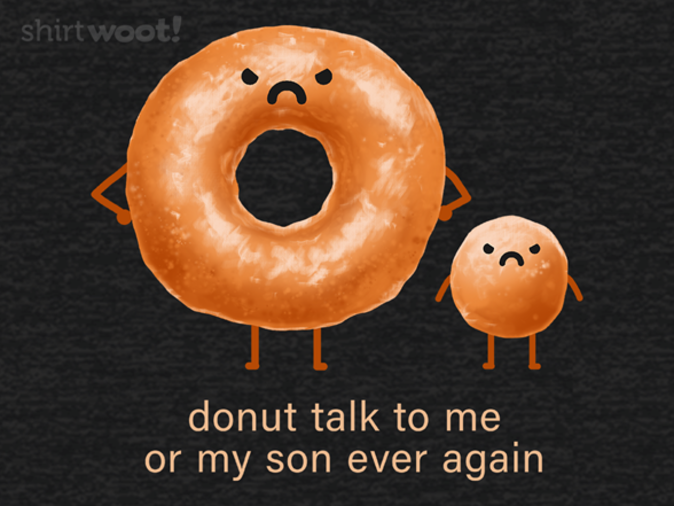 Woot!: Donut Talk to Me or My Son Ever Again