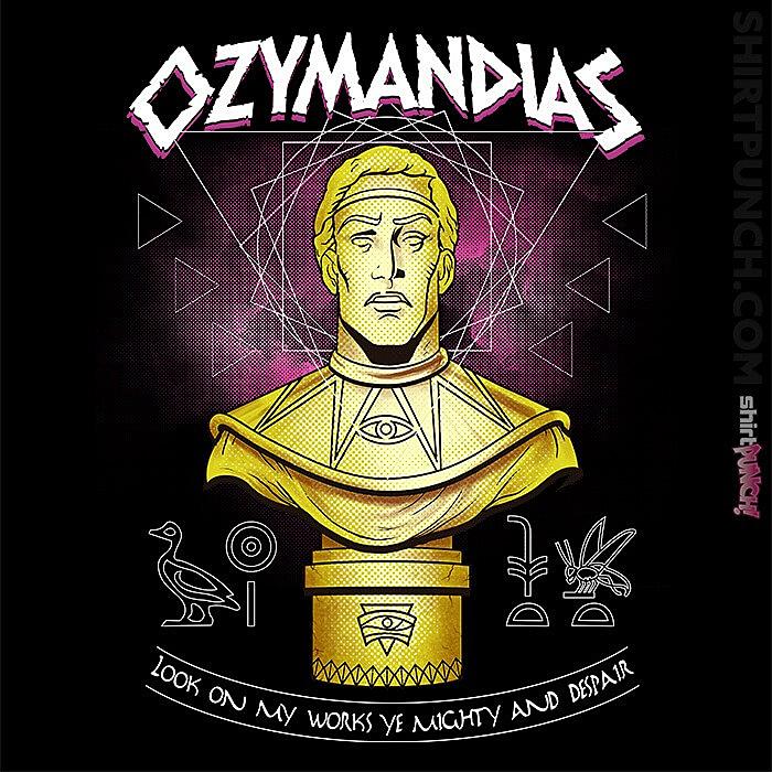 ShirtPunch: Ozymandias