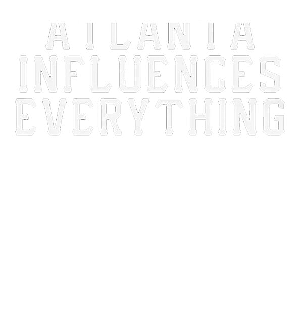 RedBubble: Atlanta Influences Everything T Shirt