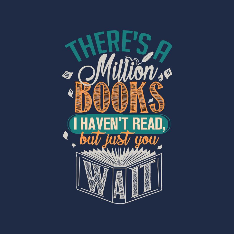 TeeFury: Million Books I Haven't Read