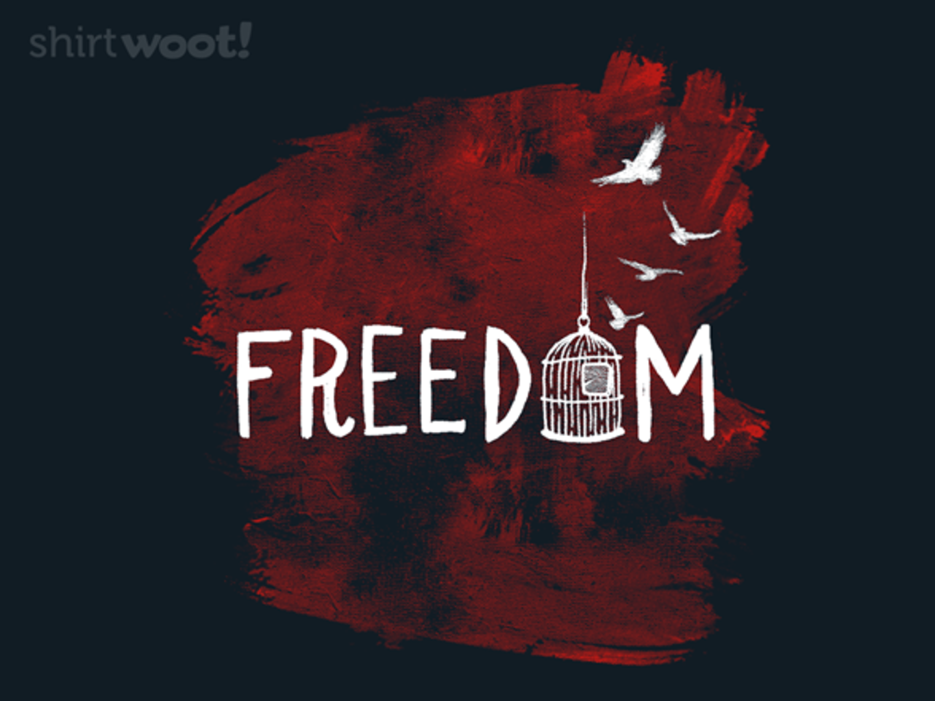 Woot!: Grateful for Freedom