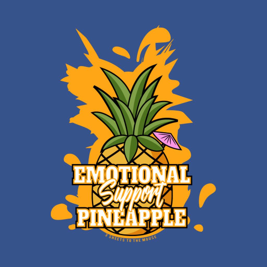 TeePublic: Emotional Support Pineapple