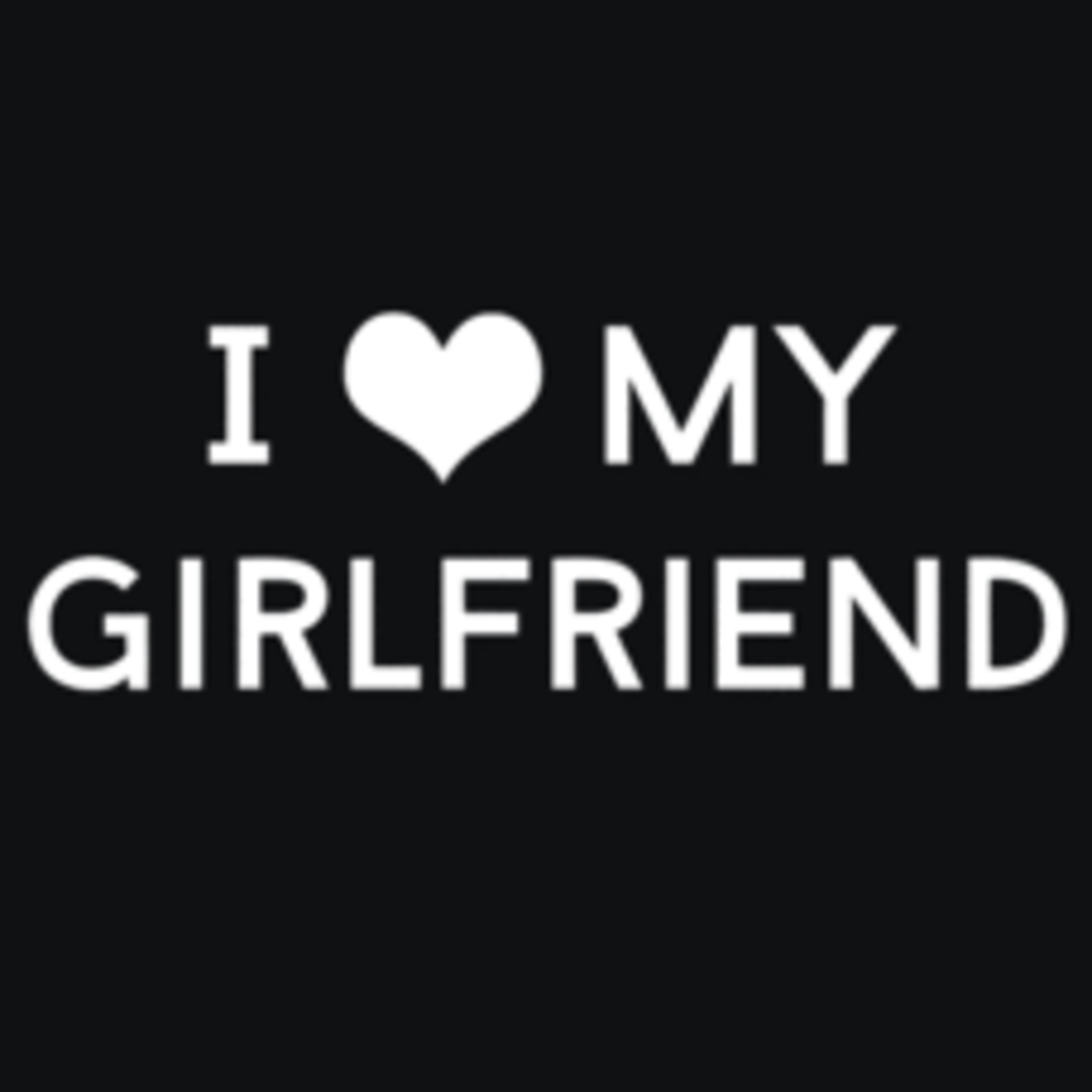 Textual Tees: I Heart My Girlfriend