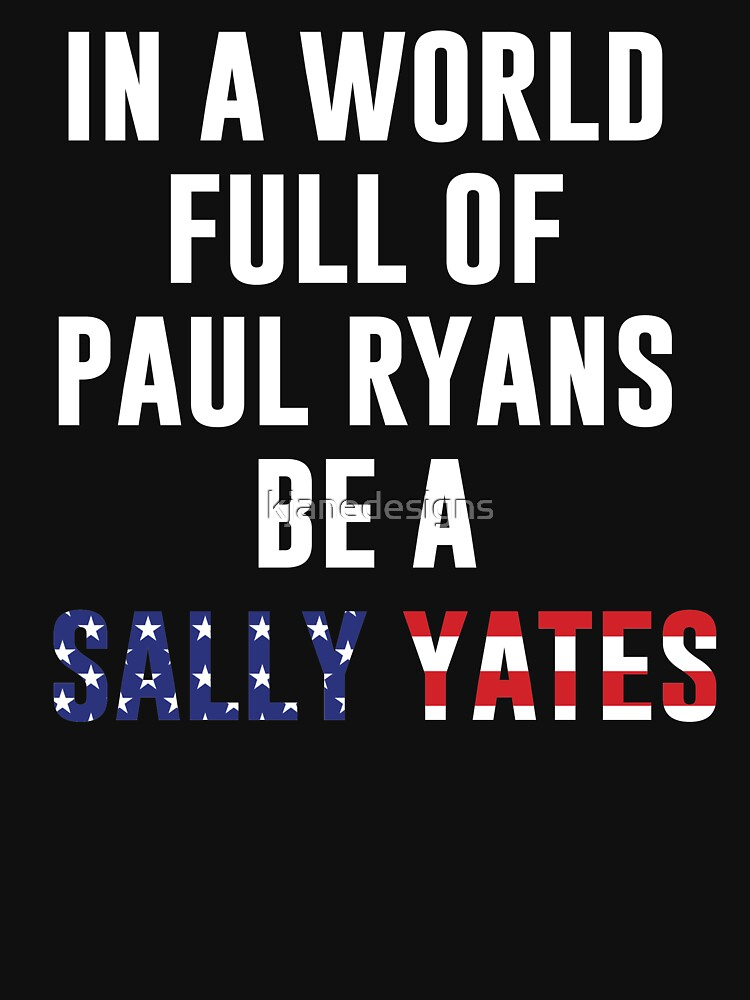 RedBubble: Be A Sally Yates