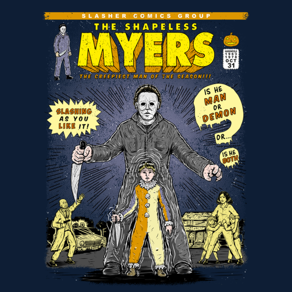 NeatoShop: THE SHAPELESS MYERS