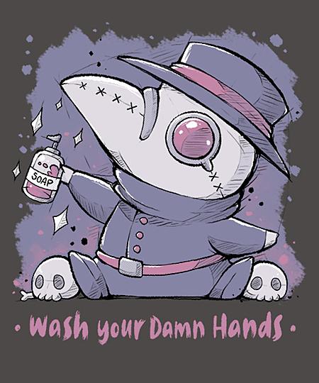 Qwertee: Wash Your Damn Hands