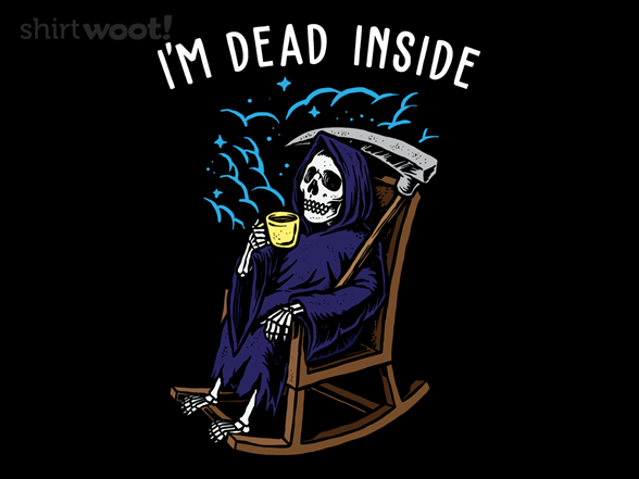 Woot!: I'm Just Dead Inside