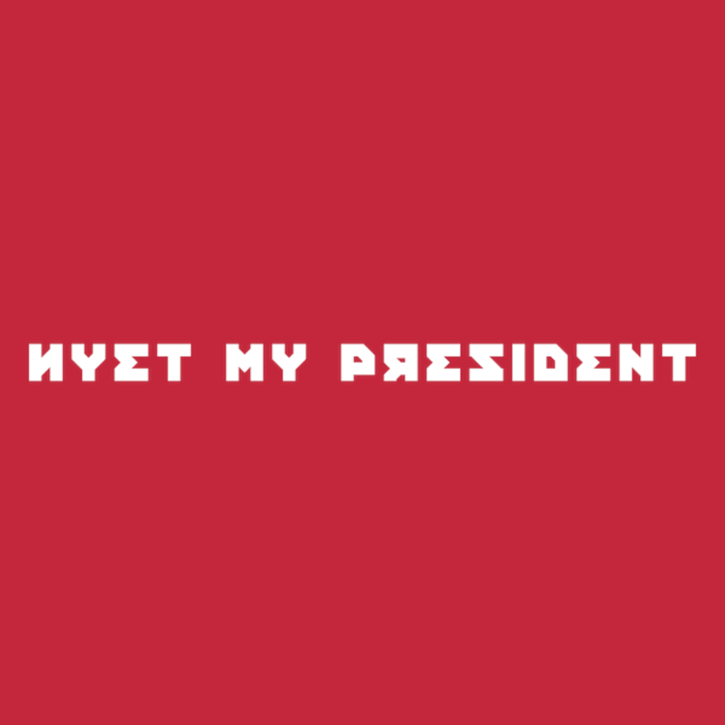 NeatoShop: Nyet My President