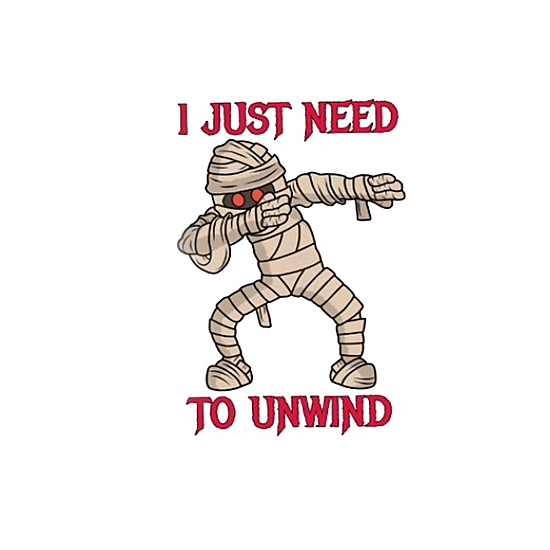 BustedTees: I just need to unwind t shirt
