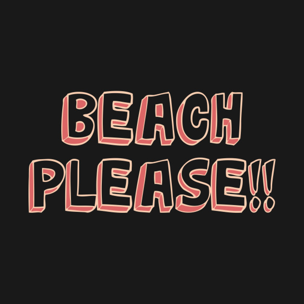 TeePublic: Beach Please