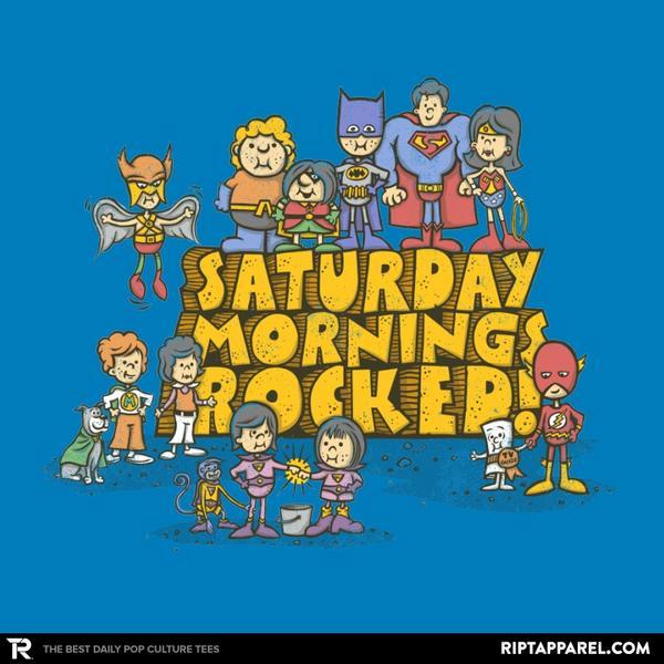 Ript: Saturday Mornings Rocked!