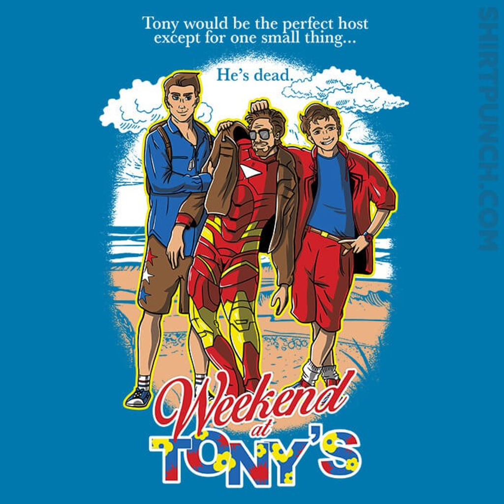 ShirtPunch: Weekend at Tony's