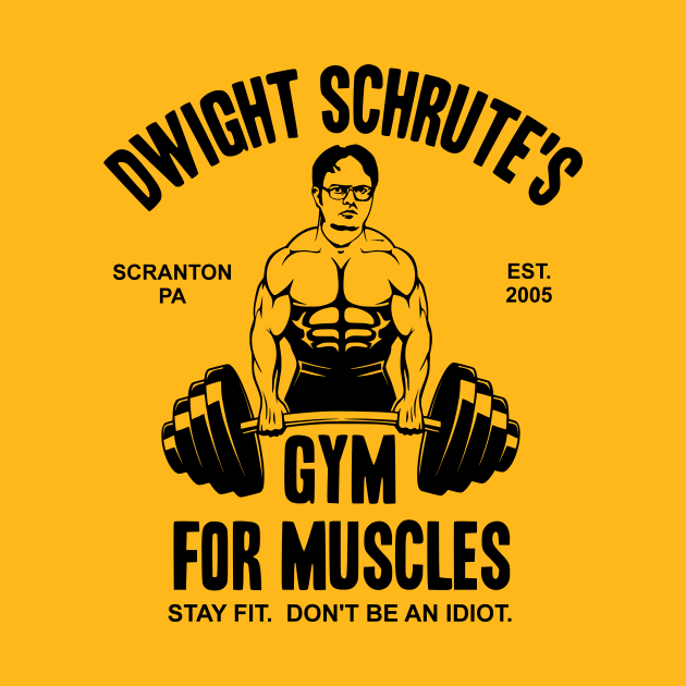 TeePublic: Dwight Schrute's Gym For Muscles