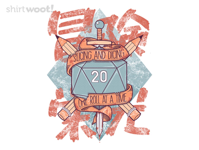 Woot!: Slicing and Dicing
