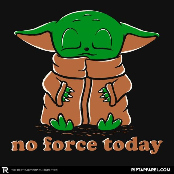Ript: No Force Today