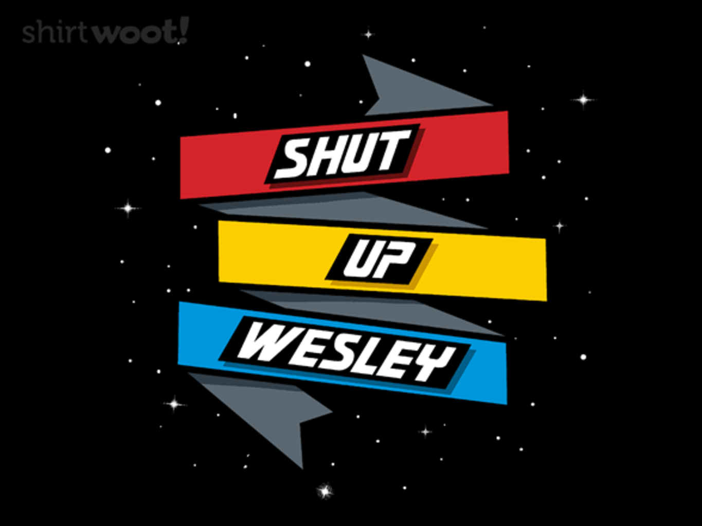 Woot!: Shut Up Wesley