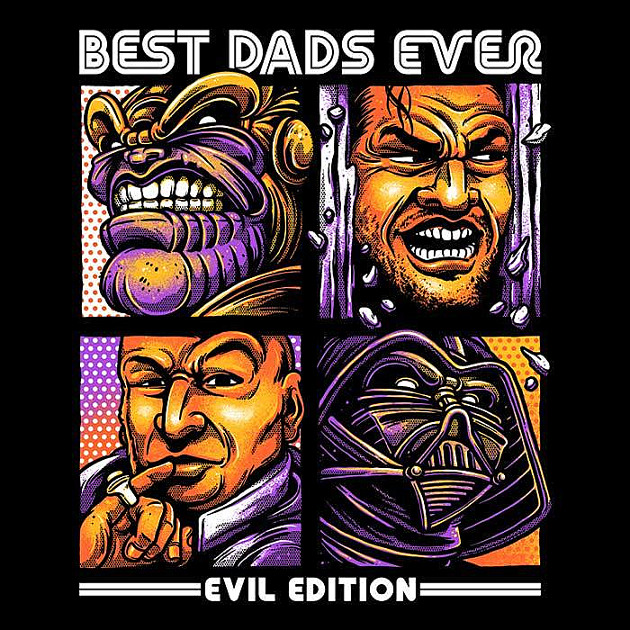 Once Upon a Tee: Evil Dad's Edition