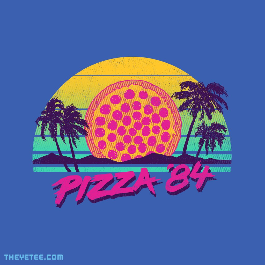 The Yetee: Pizza '84 by Hillary White