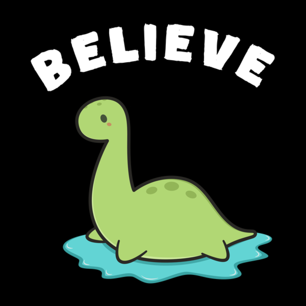 NeatoShop: Believe in Loch Ness Monster